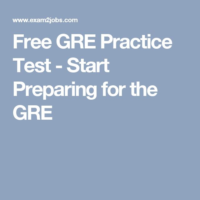Free GRE Practice Test - Start Preparing for the GRE