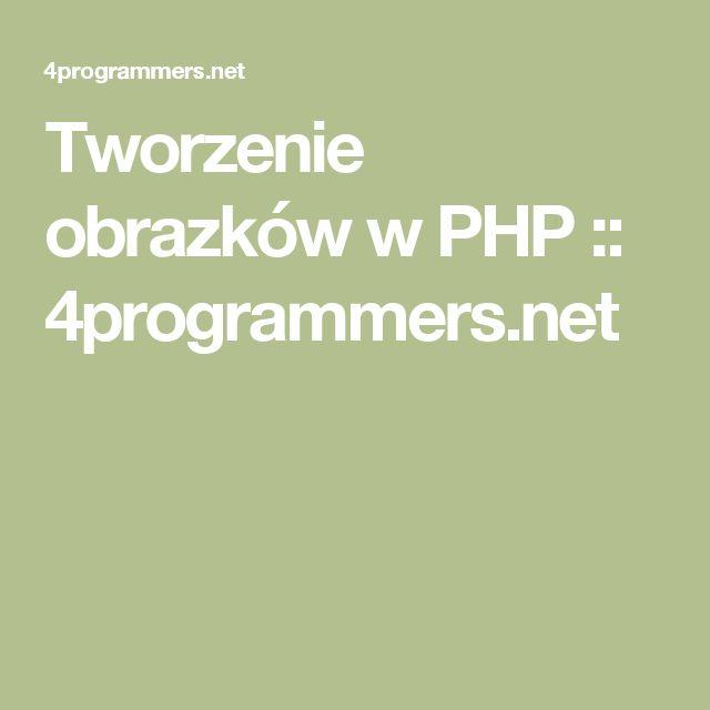 Tworzenie obrazków w PHP :: 4programmers.net
