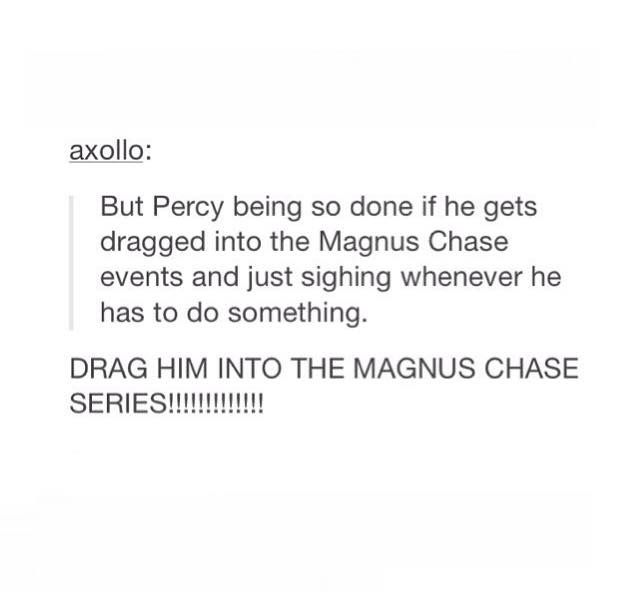 RICK DO IT <<< AT THE END OF HAMMER OF THOR ANNABETH SAID THAT MAGNUS NEEDED TO MEET PERCY