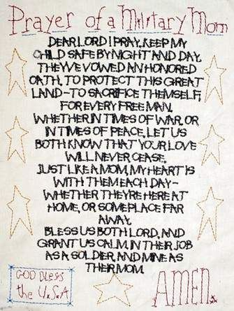 Prayer of a Military Mom Dear Lord, I pray You keep my child safe.