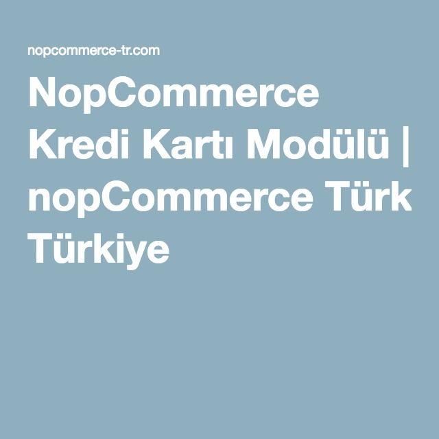 NopCommerce Kredi Kartı Modülü | nopCommerce Türkiye