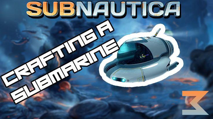 We Have A Submarine !-Subnautica[#3]