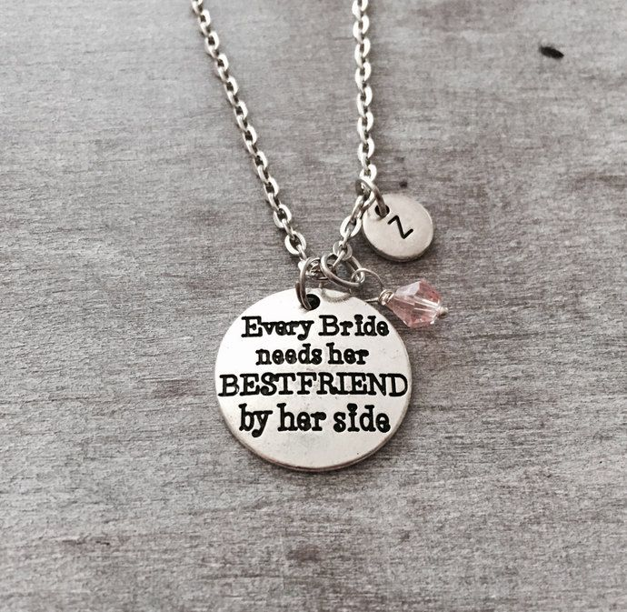 Every bride needs her best friend by her side, Maid of honor, Wedding Jewelry, Keepsake, Bridesmaid, Flower Girl, Silver Necklace, Gifts by SAjolie, $18.95 USD