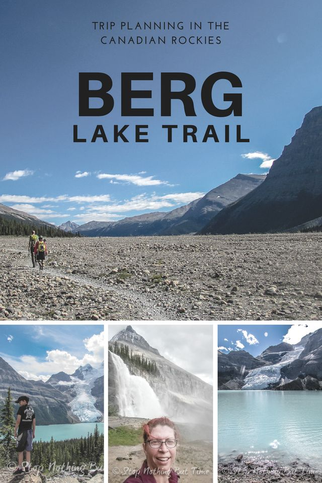 Trip planning the Berg Lake Trail in the Canadian Rockies. Three days of hiking and two days at Emperor Falls Campground.