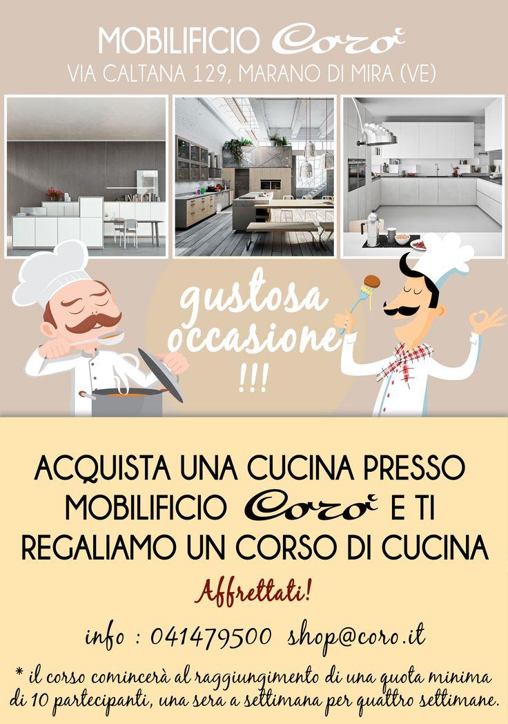 Affrettati! Da metà Ottobre, con l'acquisto di qualsiasi cucina presso il punto vendita Mobilificio Corò di Marano di Mira avrai in regalo un corso di cucina !  Per informazioni : 041479500 - shop@coro.it  #incredibile #offerta #cucine #kitchens #mobilificiocorò #affrettati #gustosaoccasione