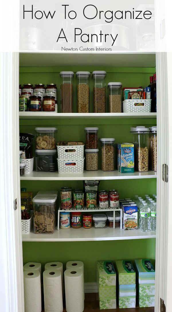 How To Organize A Pantry from http://NewtonCustomInteriors.com Tips and tricks for organizing your kitchen pantry!
