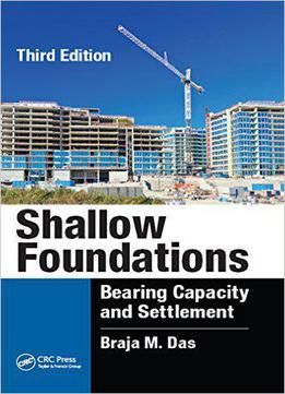 Shallow Foundations: Bearing Capacity And Settlement Third Edition PDF