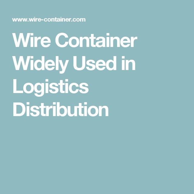 Wire Container Widely Used in Logistics Distribution