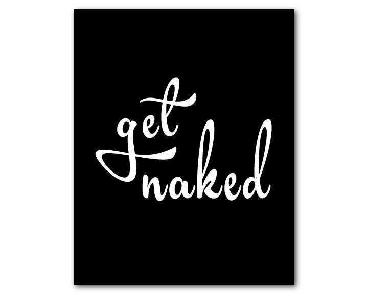 Bathroom Wall Art   Get Naked   Fun Wall Art   Typography Word Art   Funny