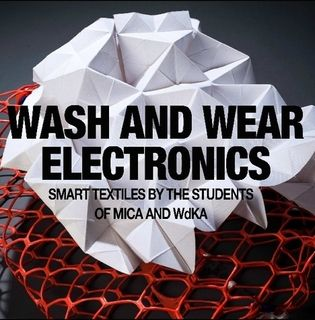 Wash and wear electronics, smart textiles by the students of MICA and WdKA