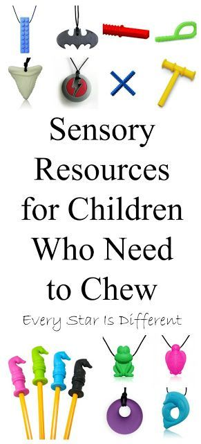 Every Star Is Different: Sensory Resources for Children who Need to Chew
