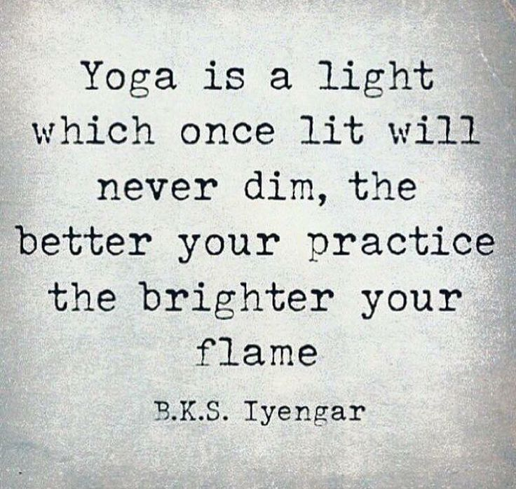 Keep your yoga flame lit, always.