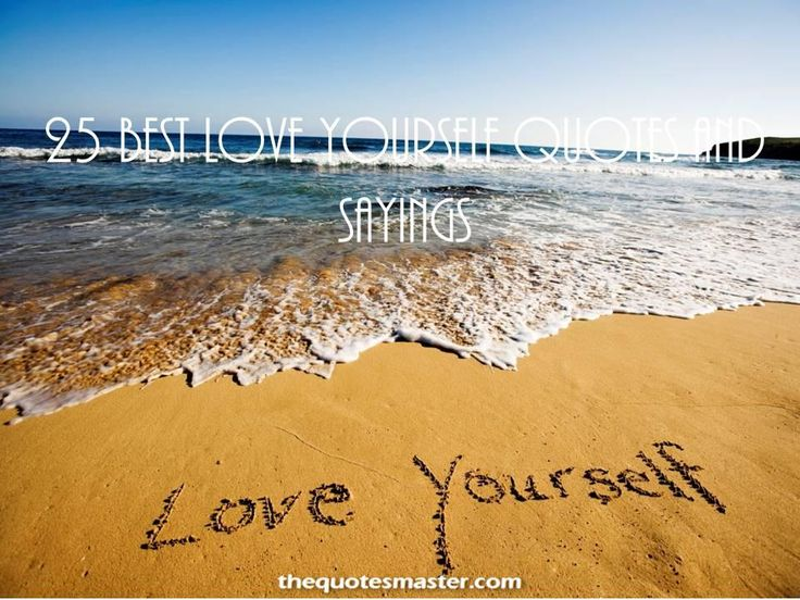25 Best Self Love Quotes: 121 Best Images About Best Quotes On Pinterest