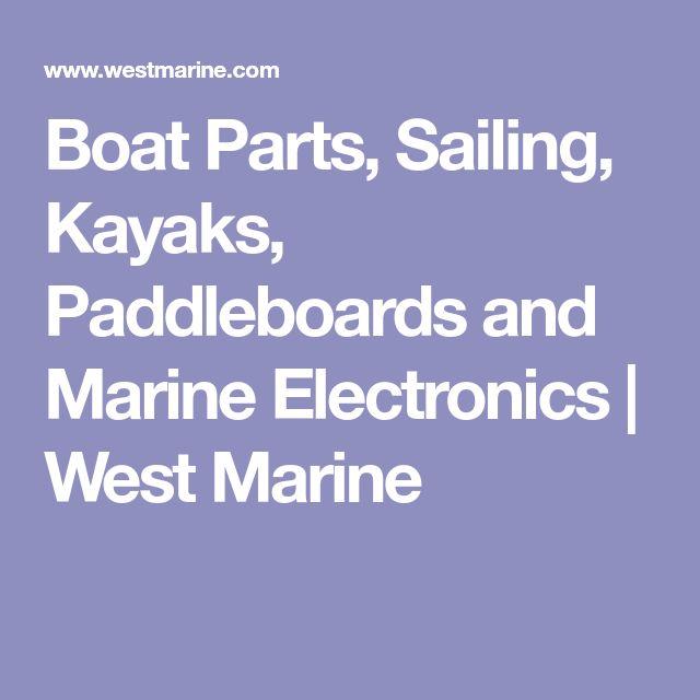 Boat Parts, Sailing, Kayaks, Paddleboards and Marine Electronics | West Marine
