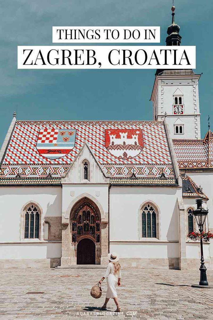 16 Leukste Dingen Om Te Doen In Zagreb Kroatie Croatia Travel Croatia Zagreb Croatia