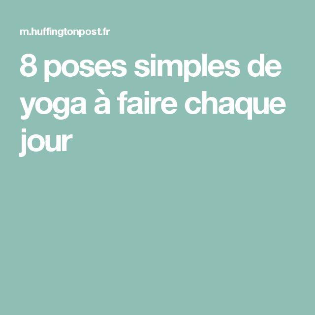 8 poses simples de yoga à faire chaque jour