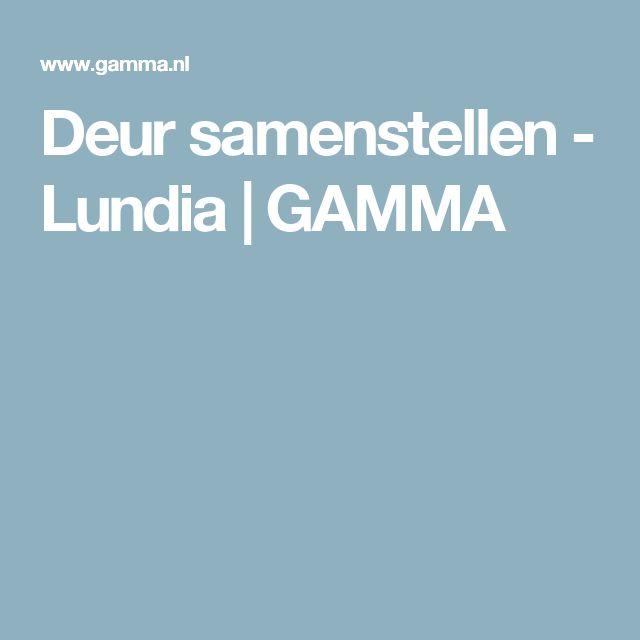 Deur samenstellen - Lundia   GAMMA