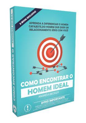 Adversuus Variado: COMO ENCONTRAR O HOMEM IDEAL ?     ----    ( SITE ...