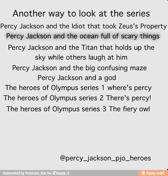 HAHA THIS MADE MY DAY!!!! Especially the first two Heroes of Olympus because that's exactly how I was.