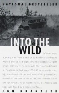 Into The Wild. By Jon Krakauer In April 1992 a young man from a well-to-do family hitchhiked to Alaska and walked alone into the wilderness north of Mt. McKinley...