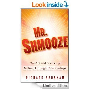 63 best books worth reading specially chosen for entrepreneurs shmooze the art and science of selling through relationships a book by richard abraham fandeluxe Gallery
