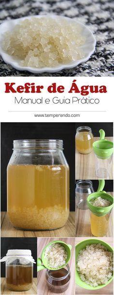 KEFIR DE ÁGUA - UM MANUAL BÁSICO de como cultivar Kefir de água   temperando.com #kefir #probiotico