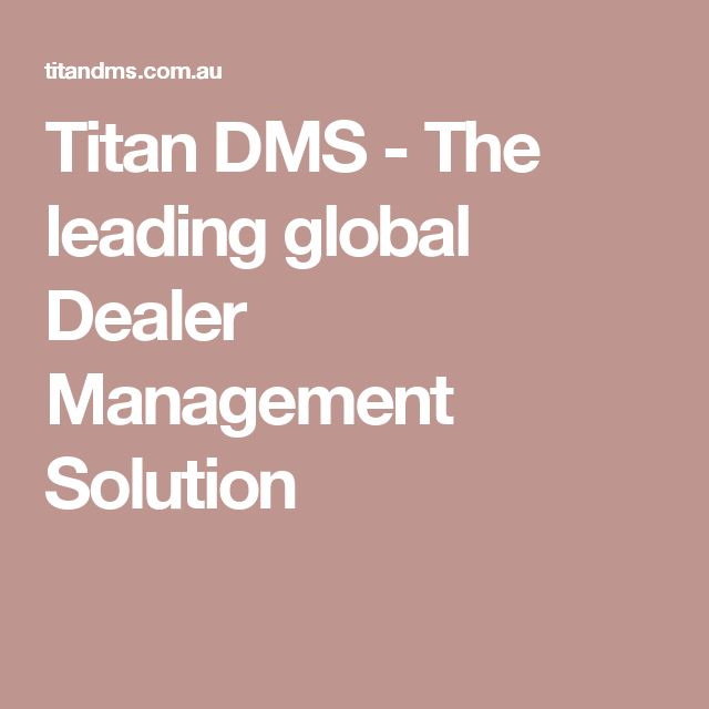 Titan DMS - The leading global Dealer Management Solution