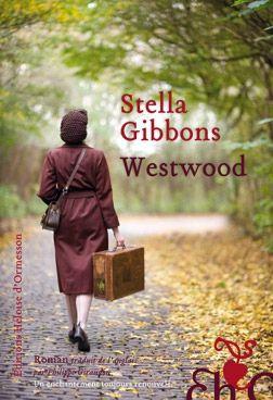 Westwood de Stella Gibbons (traduit par Philippe Giraudon)