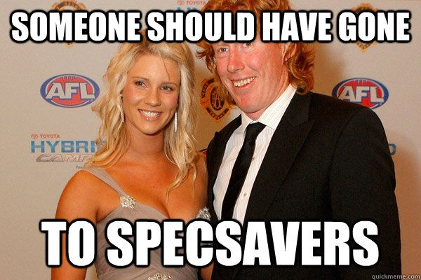 Someone should have gone to specsavers