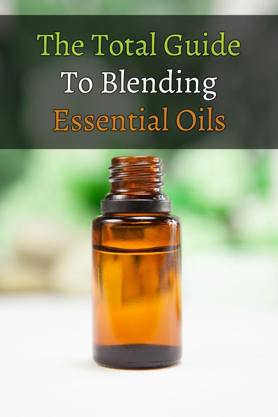 The Total Guide To Blending Essential Oils