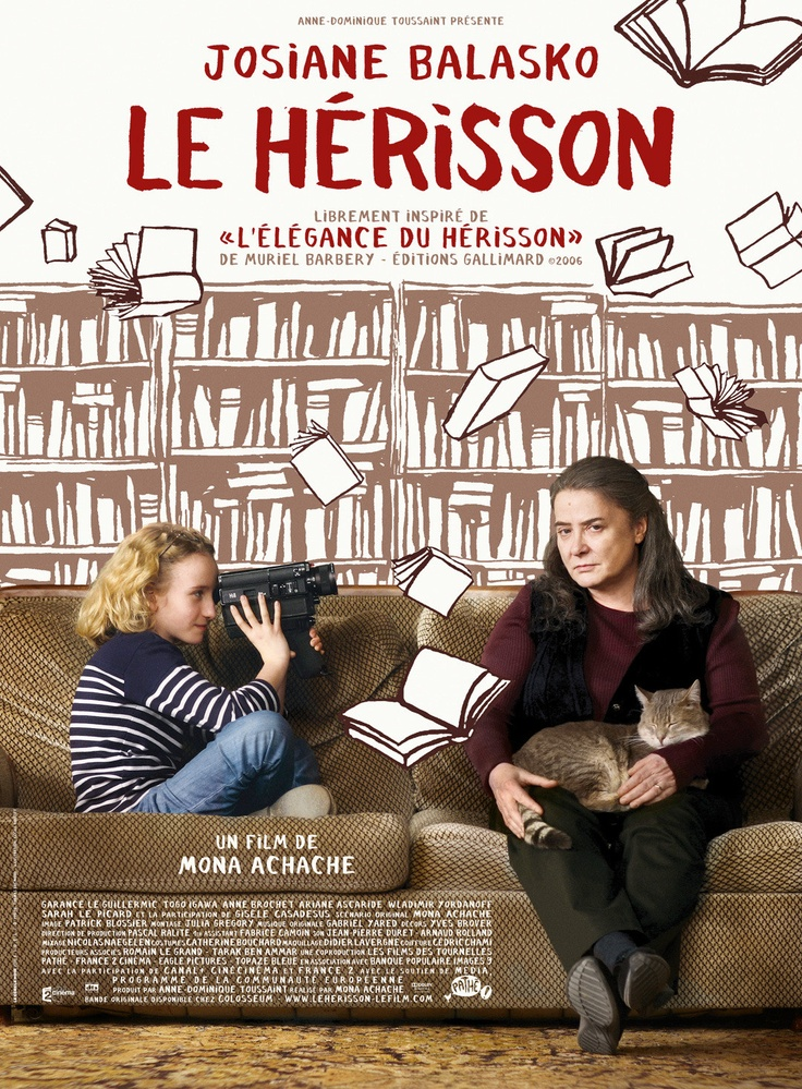 The Hedgehog- A French movie that has something to do with hedgehogs, fantastic
