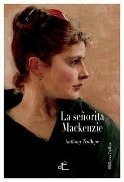 Retomando lectura: La señorita Mackenzie de Anthony Trollope
