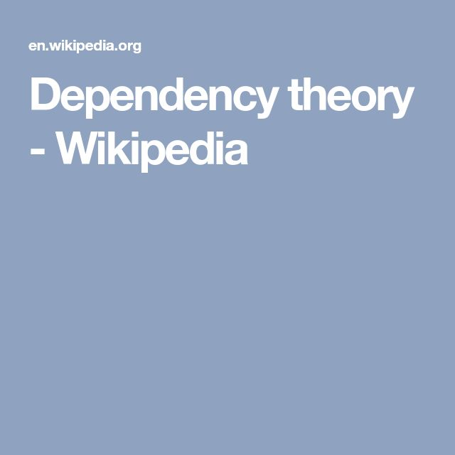 Dependency theory - Wikipedia