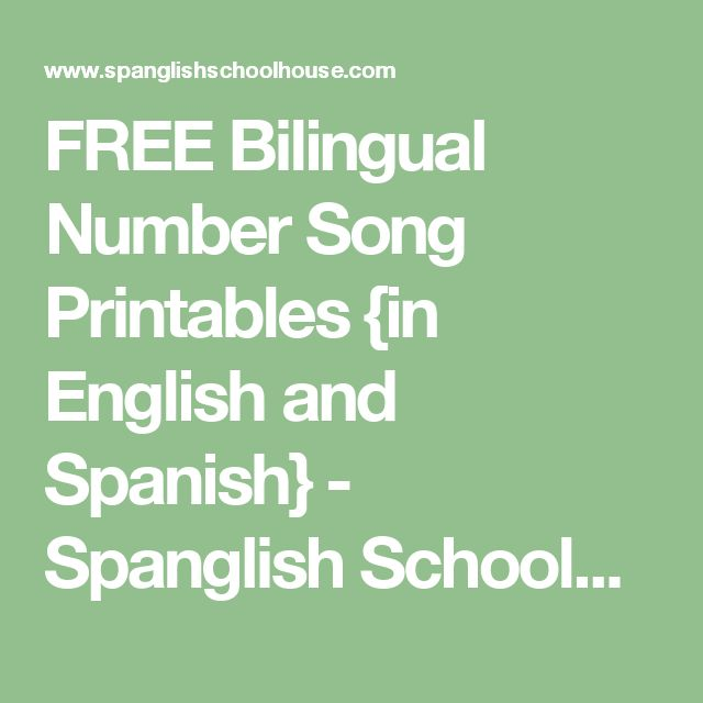 FREE Bilingual Number Song Printables {in English and Spanish} - Spanglish Schoolhouse