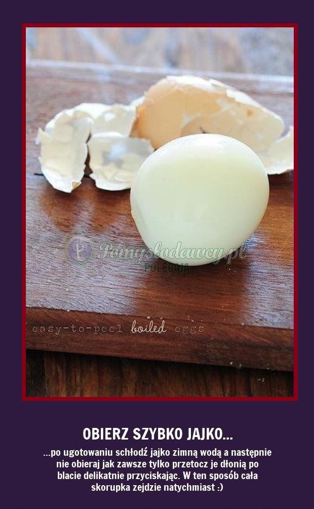 Obierz szybko jajo - Podpowiadamy jak!!!