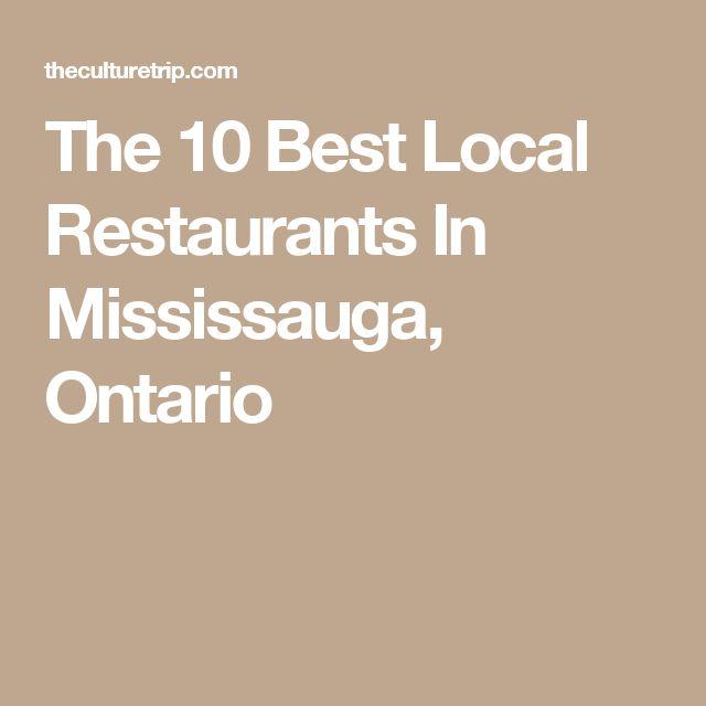 The 10 Best Local Restaurants In Mississauga, Ontario