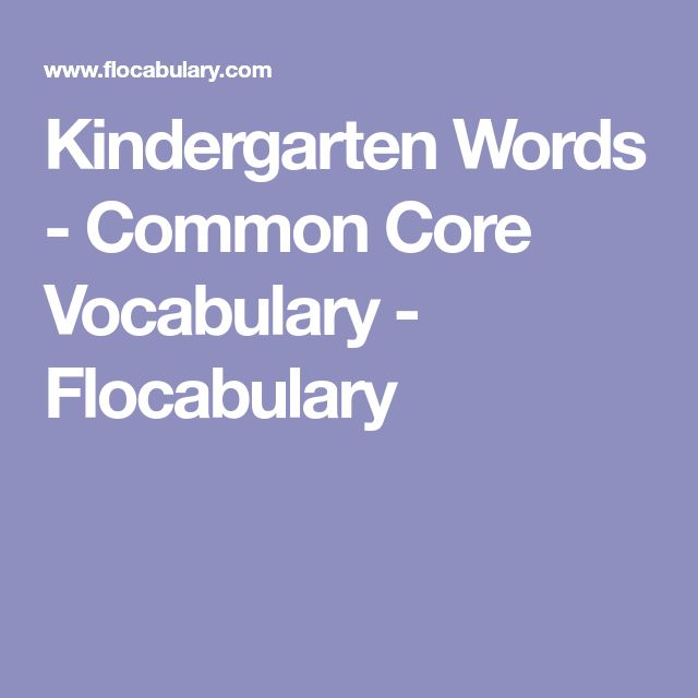 Kindergarten Words - Common Core Vocabulary - Flocabulary
