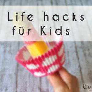 Life Hacks für Kinder: Fruchtwürfel, Schuhaufkleber, Insektenschutz, Erdbeerstrunk entfernen, Badetiere zukleben, Eis-Tropfstop