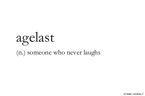 #agelast, noun, origin: greek, smile, emotions, expression, facial expressions, bella swan, edward cullen, people in twilight, words, otherwordly, other-wordly, A,