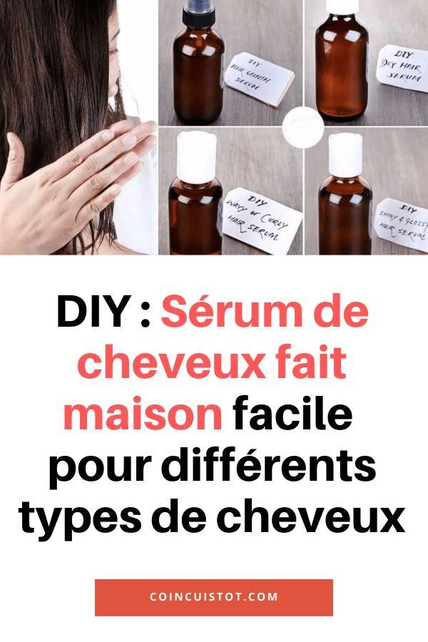Diy Serum De Cheveux Fait Maison Facile Pour Differents Types De Cheveux In 2020 Fantastic