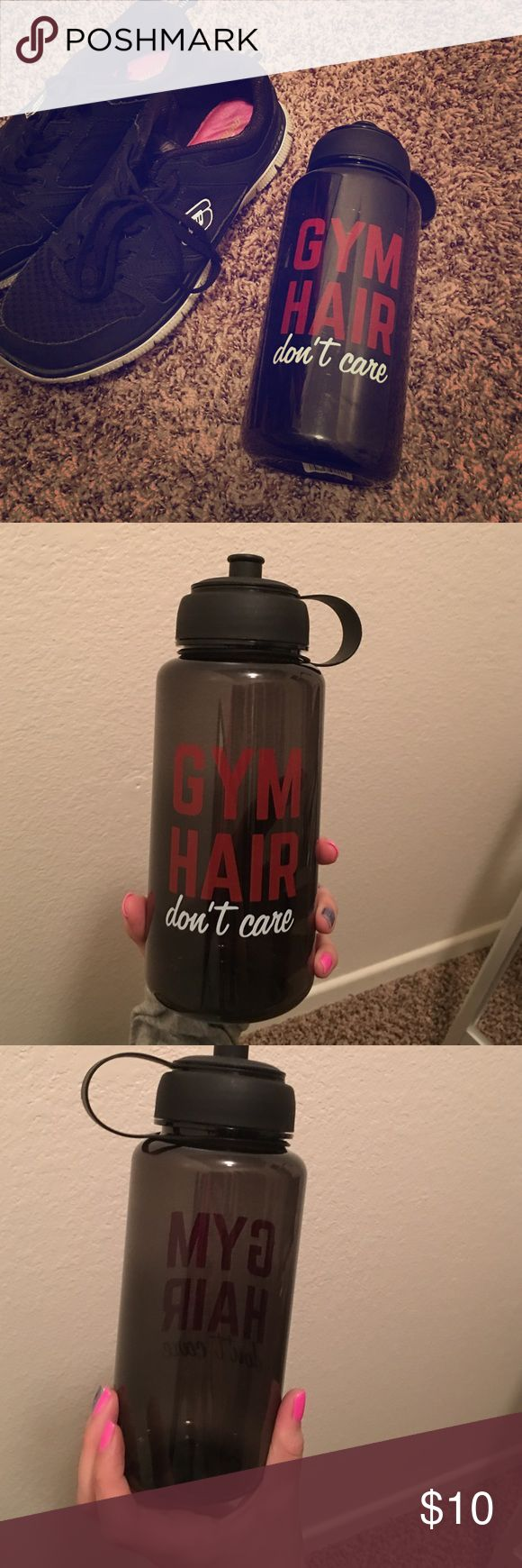 """""""Gym hair don't care"""" water bottle Super cute """"Gym hair don't care"""" water bottle. Never used  only thing is the tag is ripped off. Accessories"""