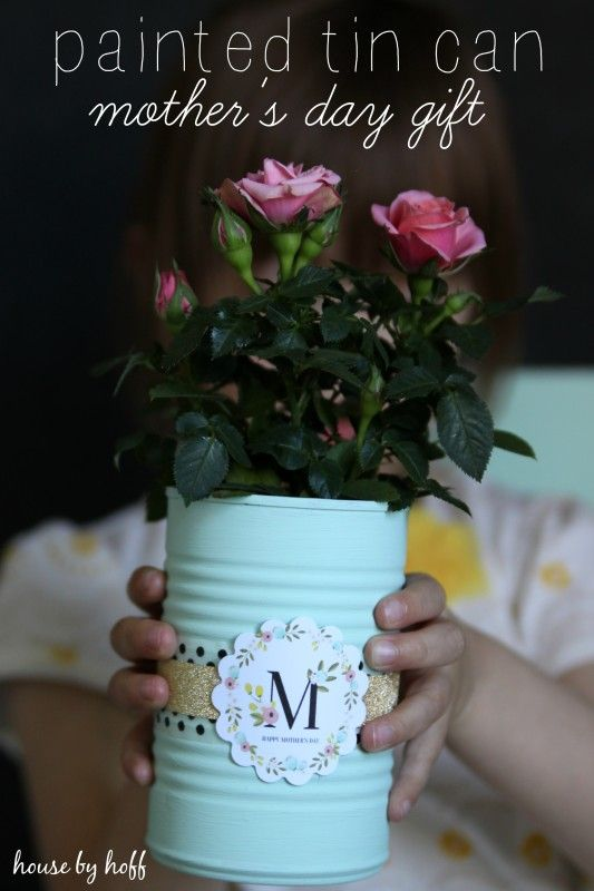 Painted Tin Cans: A Mother's Day Gift Idea - House by Hoff