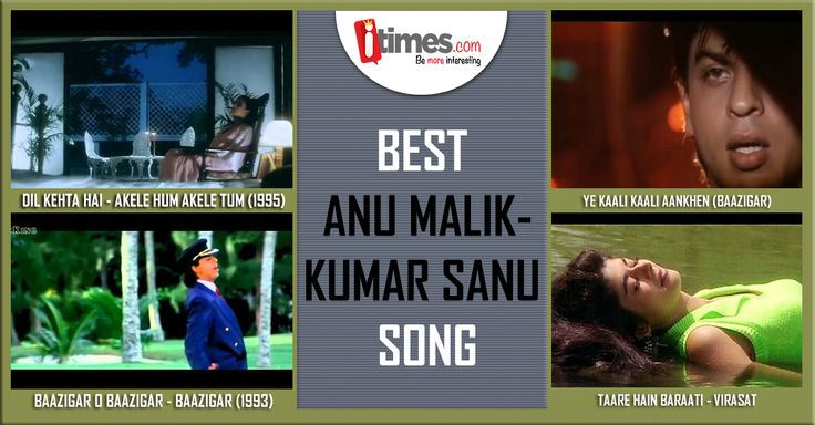 Kumar Sanu & Anu Malik has given us some beautiful songs in the past. Which one is your favourite out of these? Pick here -