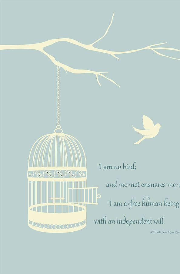 Jane Eyre 'I Am No Bird' Quote Birdcage Print
