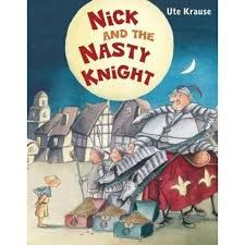 Read, Learn and Shine: Nick and the Nasty Knight
