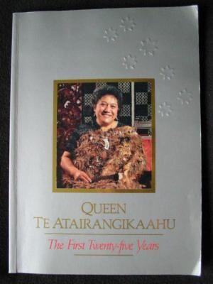 Queen Te Atairangikaahu. The First Twenty-Five Years.