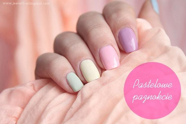 Jeanett-e!    Pastelowe paznokcie  ~~~~~~~~~~~~  Pastel nails    www.jeanett-e.blogspot.com