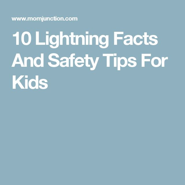 10 Lightning Facts And Safety Tips For Kids