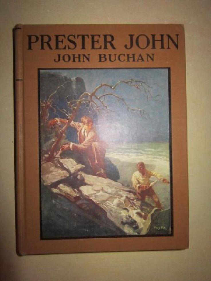 Prester John By J. Buchan 1938 H. Pitz Illustrated : Lot 0015