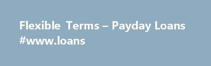 Flexible Terms – Payday Loans #www.loans http://loan.remmont.com/flexible-terms-payday-loans-www-loans/  #quick loans no credit checks # – Bad Credit, No Credit, All Credit OK – To Qualify for a $1000 Loan ** Receive $750 + per month in income. Learn More About Within seconds of clicking submit, loan sources matching your requirements will display on-screen. By clicking the Submit button, you are not submitting an…The post Flexible Terms – Payday Loans #www.loans appeared first on Loan.